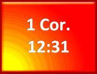1 Corinthians 12 31