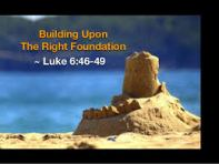 Luke 6 46-49