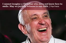joyful Pope Francis