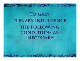 to gain a plenary indulgence