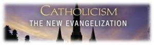 The New Evangelization #2