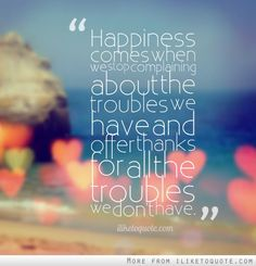 happiness-comes-when-we-stop-complaining