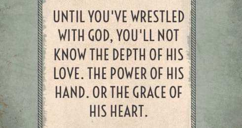 wrestled with God saying