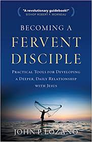 Becoming a Fervent Disciple